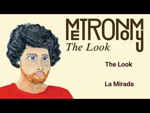 Metronomy  The Look   Lyrics Español