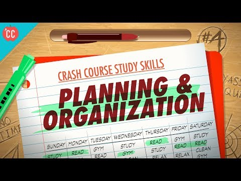 Planning & Organization: Crash Course Study Skills #4