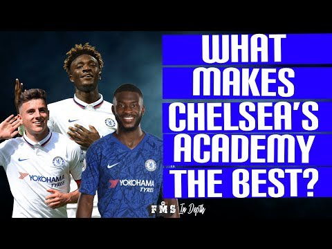 What Makes Chelsea's Academy The Best In England | How Chelsea Develop Young Players | Chelsea 19/20