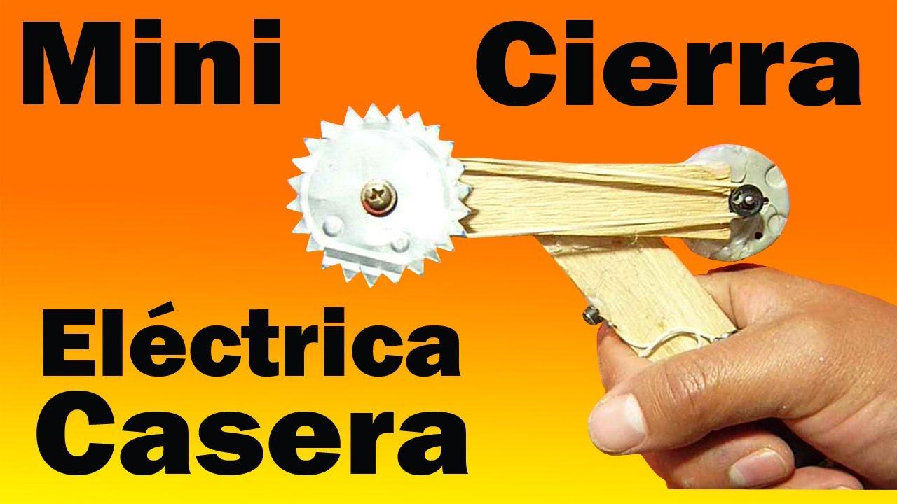 Cómo Hacer Una Sierra Eléctrica Casera (Fácil de hacer) - YouTube