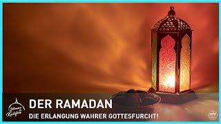 Der Ramadan - Die Erlangung wahrer Gottesfurcht! | Stimme des Kalifen