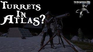 There's Auto Turrets In Atlas? | Atlas