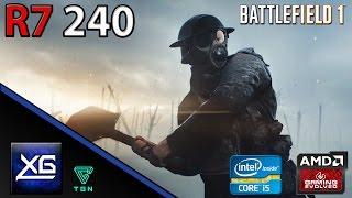 Battlefield 1 On AMD Radeon R7 240 2GB DDR3 | 768p | MED | FPS - TEST