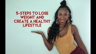 5-steps for how to lose weight and create a new healthy lifestyle