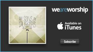 All Sons & Daughters - Dawn to Dusk