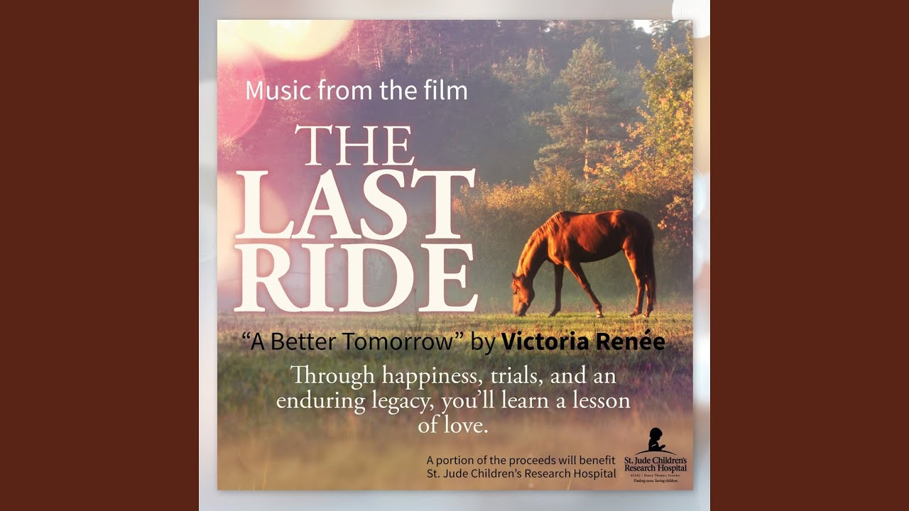 """Download A Better Tomorrow (From the Motion Picture """"The Last Ride"""")"""