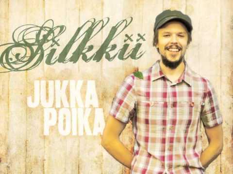 Jukka Poika - Silkkii