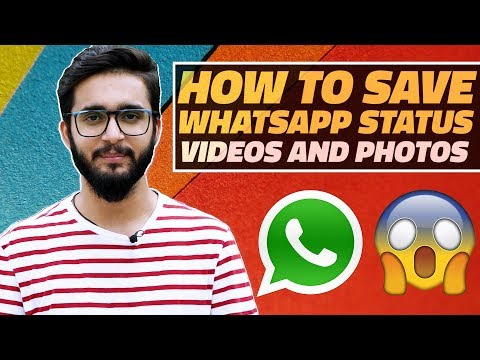 How To Download Whatsapp Status Videos And Photos On Your