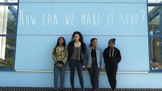 How Can We Make It Stop? - Youth Street Harassment