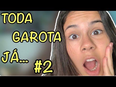 COISAS QUE TODA GAROTA JÁ FEZ ESCONDIDO #2