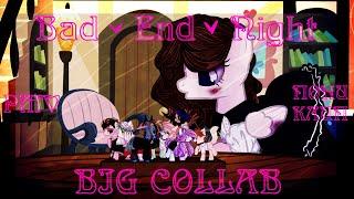 [PMV|ПОНИ КЛИП] ~  Bad ∞ End ∞ Night ~ [BIG COLLAB(?)]