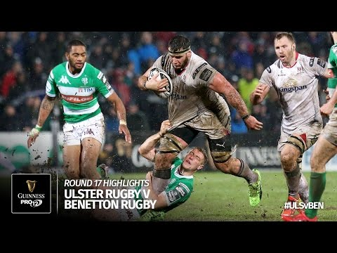 Round 17 Highlights: Ulster Rugby v Benetton Rugby | 2016/17 season