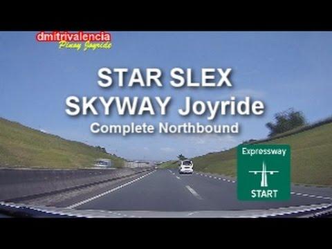 Pinoy Joyride - STAR Tollway-SLEX-SKYWAY Complete [NorthBound] Joyride