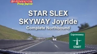 Pinoy Joyride - STAR Tollway-SLEX-SKYWAY Complete [NorthBound] Joyride