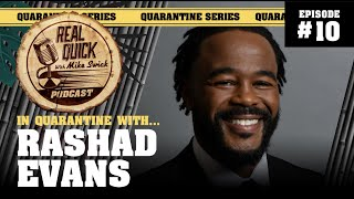 In Quarantine with... EP #10 Rashad Evans | Real Quick With Mike Swick Podcast