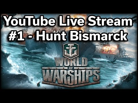 World of Warships - Hunt the Bismarck - Live Stream #1