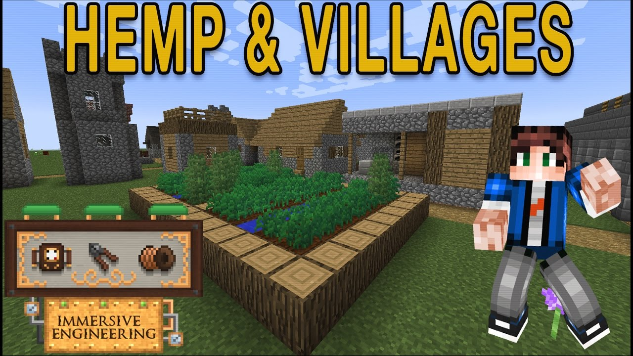 Getting Started - Immersive Engineering 1 12: Hemp and Villages