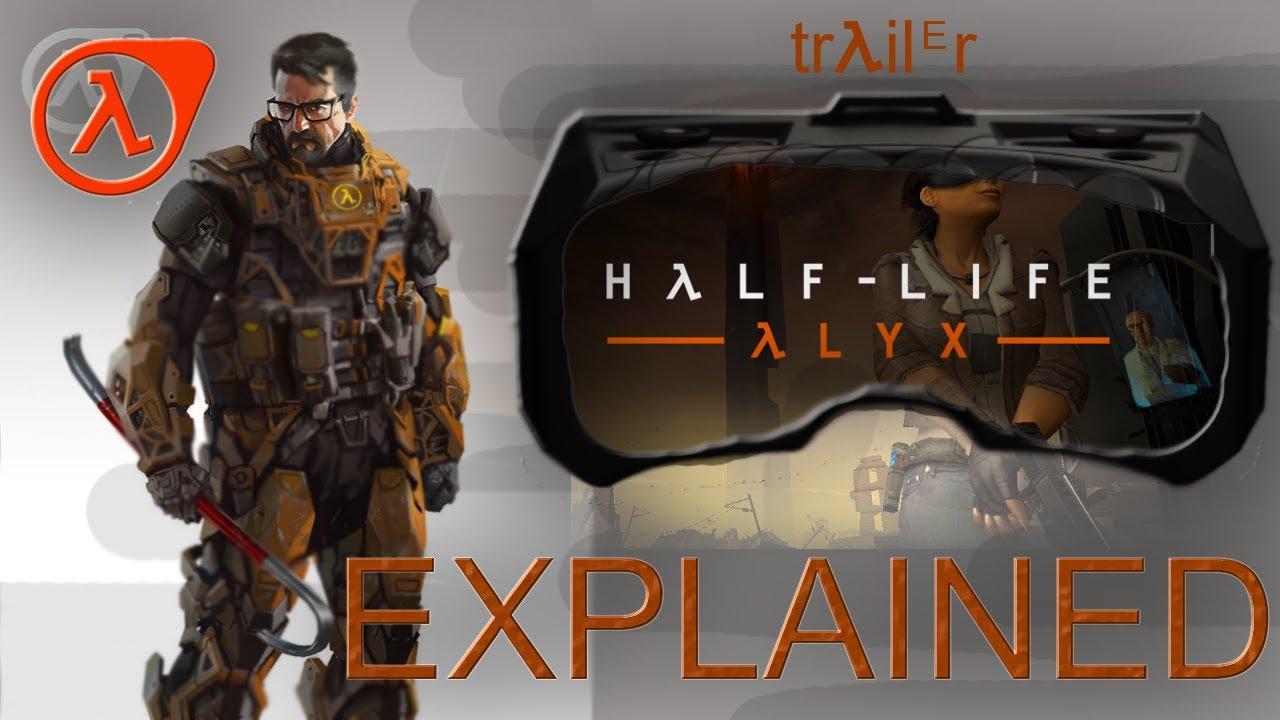 Half-Life Alyx (2020)TRAILER Explanation Video Promo HL3 RealtalkGames