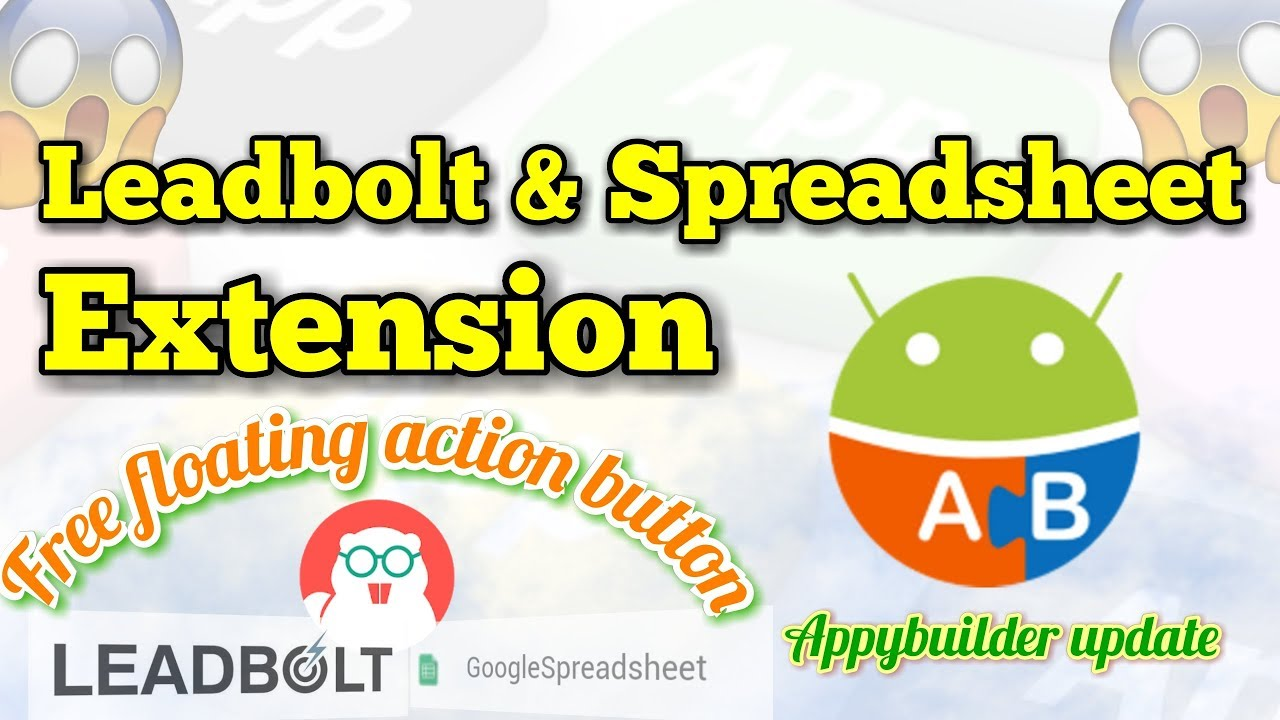 Mil gaya 🔥 LeadBolt and Spreadsheet Extension For AppyBuilder 🔥 Free  Floating Button Extension 🔥