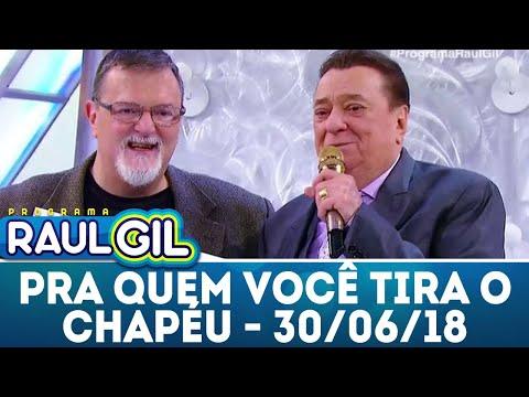 Para Quem Você Tira o Chapéu com Chico Lang - Completo | Programa Raul Gil (30/06/18)