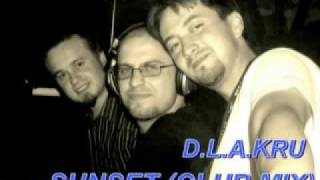 D.L.A.KRU-Sunset (club mix)