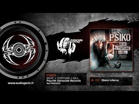 PSIKO - 03 - DISKO INFERNO - BEAT + TORTURE + KILL - PKGCD55