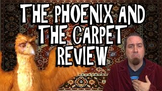 The Phoenix and The Carpet Review