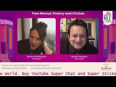 Two Menus: Poetry & Fiction | Rachel DeWoskin in conversation with Ranjit Hoskote