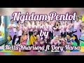 Ngidam Pentol // Nella Kharisma ft Dory Harsa // Senam Kreasi // Choreo by MD