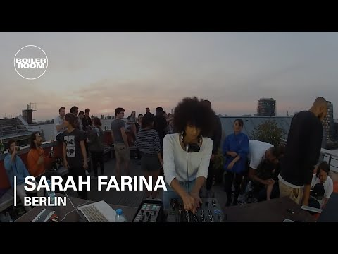 Sarah Farina | Boiler Room Berlin DJ Set