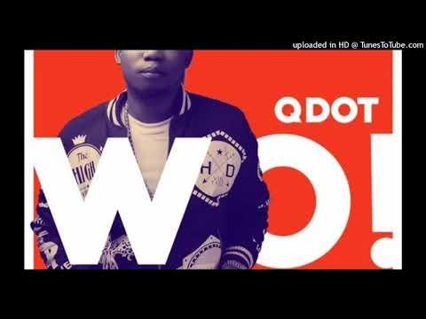 Qdot- Wo Refix Olamide Bado Wo Remix