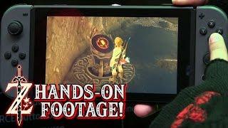 Zelda: Breath of the Wild - Nintendo Switch HANDS-ON GAMEPLAY FOOTAGE!