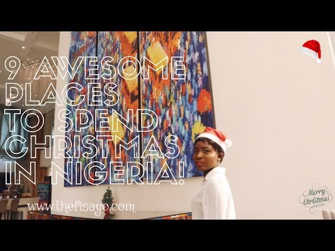 9 PLACES TO SPEND YOUR CHRISTMAS IN NIGERIA! | BEACH – RESORTS - SPA – HOTELS | VLOGMAS | THE FISAYO