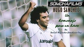 Hugo Sánchez: (Un Pequeño Homenaje Para Un Héroe)