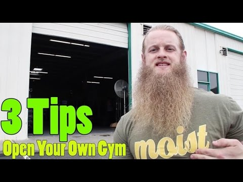3 Important Tips When Starting Your Own Gym/Business