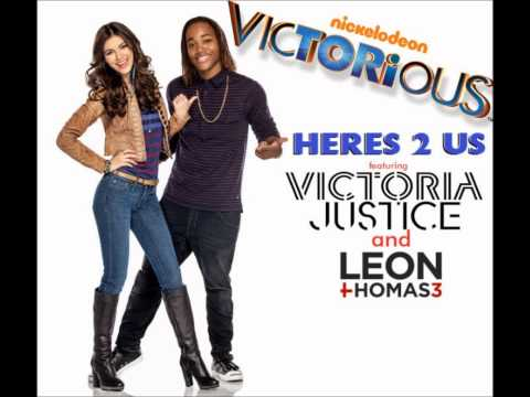 Here's 2 Us (MIX) - Victorious Cast ft. Victoria Justice and Leon Thomas III