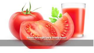 Tomato for weight loss & healthy Heart