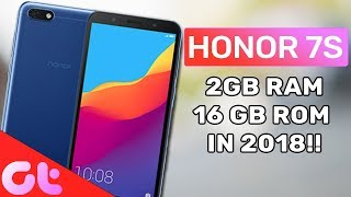 Honor 7S Launched: 2GB RAM, 16GB ROM in 2018!! My Opinions