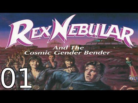 Rex Nebular and the Cosmic Gender Bender - [01/07] - English Walkthrough |
