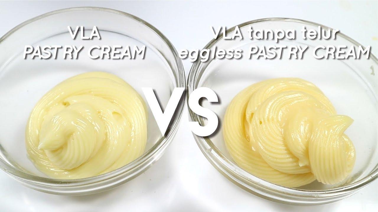 VLA vs VLA TANPA TELUR // EGGLESS PASTRY CREAM #VERSUS