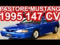 PASTORE Ford Mustang 1995 aro 15 MT5 RWD 3.8 V6 147 cv 29,2 mkgf 180 kmh 0-100 kmh 9,3 s
