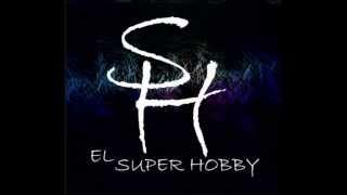 EL SUPER HOBBY  PARAISO BENDITO