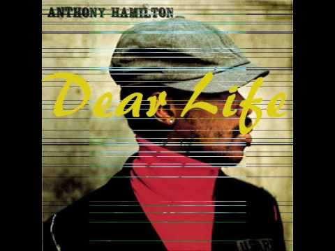 Anthony Hamilton  Dear Life