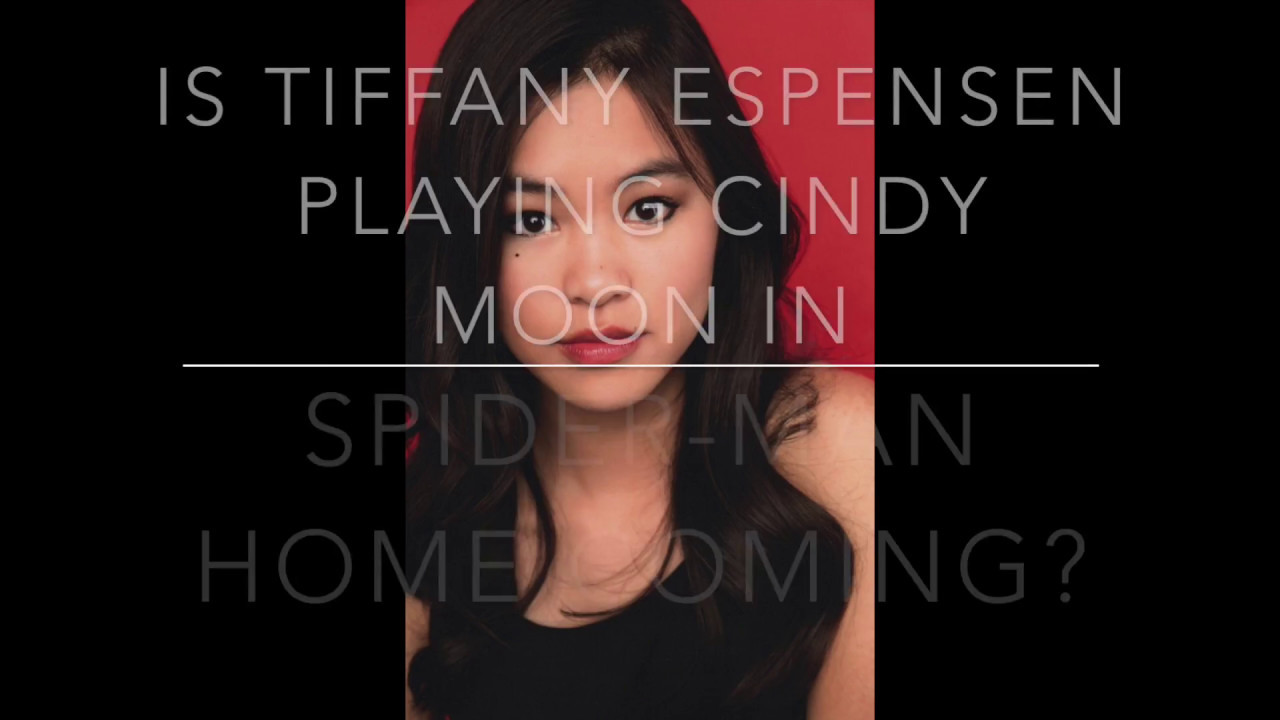 Is Tiffany Espensen Playing Cindy Moon In Spider Man
