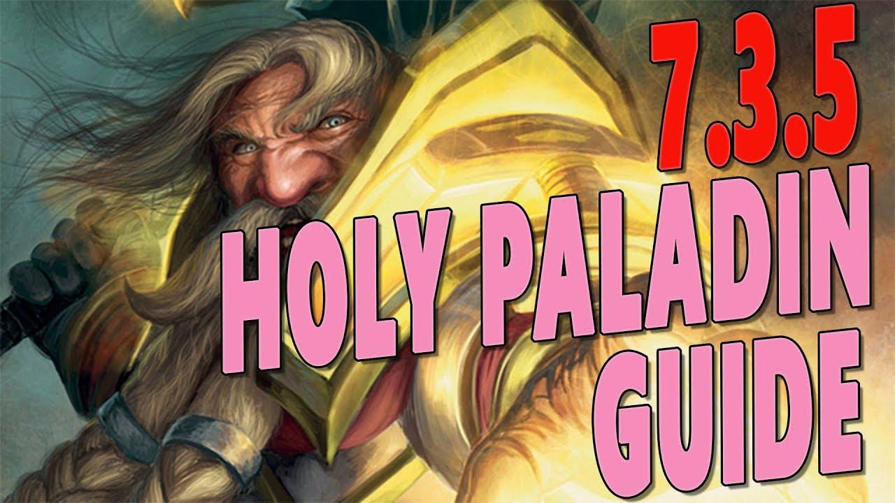 Holy paladin healing guide p1.
