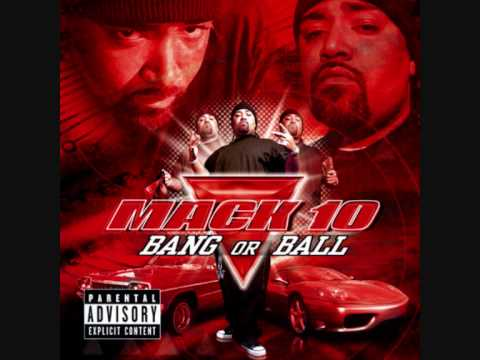 Mack 10 - Bang or Ball preview ft ice cube, scarface, xzibit, WC, B.G.wmv