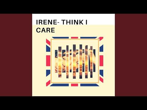 Irene- Think I