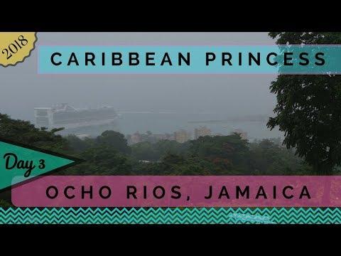 Caribbean Princess - 2018 Panama Canal Cruise Day 3 - Ocho Rios Jamaica