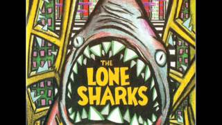 The Lone Sharks - All Night Rockin