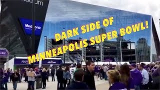 The Dark Side Of Minneapolis Super Bowl